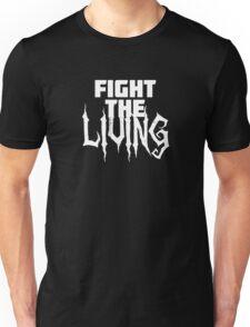 Fight The Living Unisex T-Shirt
