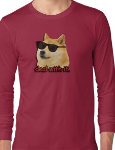 Doge deal with it dog meme Long Sleeve T-Shirt