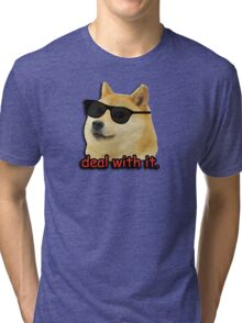 Doge deal with it dog meme Tri-blend T-Shirt