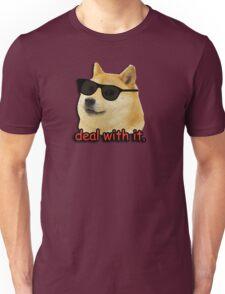 Doge deal with it dog meme Unisex T-Shirt