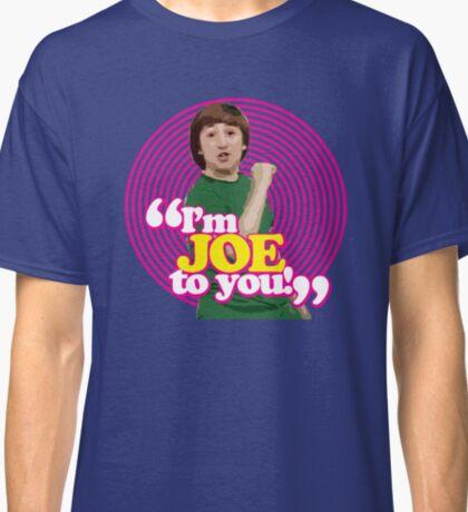 I'm Joe To You! - Pink Windmill Kids Classic T-Shirt