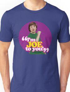 I'm Joe To You! - Pink Windmill Kids Unisex T-Shirt