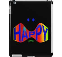 HAPPY DAYS iPad Case/Skin