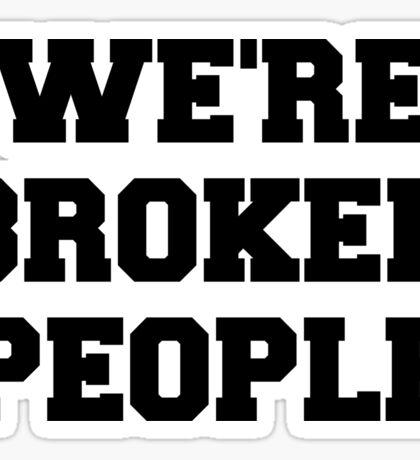 Twenty One Pilots We're Broken People Sticker