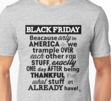 """""""Black Friday Sale"""" Funny After Thanksgiving Day Shopping T Shirt Unisex T-Shirt"""