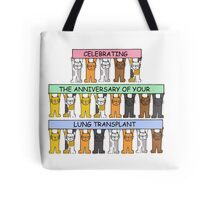 Celebrating the anniversary of your lung transplant. Tote Bag