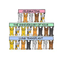 Celebrating the anniversary of your lung transplant. Photographic Print