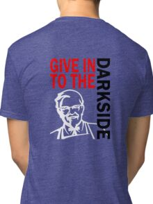 Give in to the Darkside Tri-blend T-Shirt