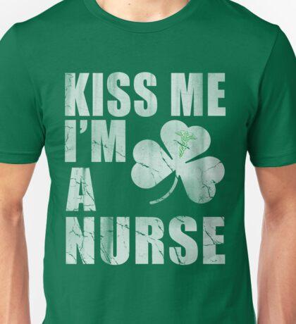 Irish Kiss Me Im A Nurse Unisex T-Shirt