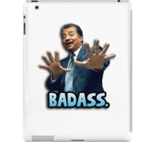 Neil deGrasse Tyson Reaction meme - We got a badass over here! iPad Case/Skin