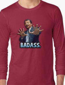 Neil deGrasse Tyson Reaction meme - We got a badass over here! Long Sleeve T-Shirt