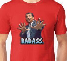 Neil deGrasse Tyson Reaction meme - We got a badass over here! Unisex T-Shirt