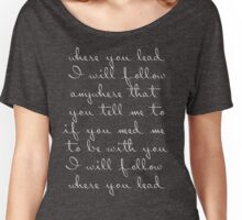 where you lead I will follow GIlmore Girls title song lyrics Women's Relaxed Fit T-Shirt