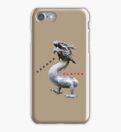 DRAGON SLAYER QUOTE iPhone Case/Skin