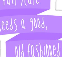 Every Fairytale Needs a Good, Old Fashioned Villain - Sherlock Sticker