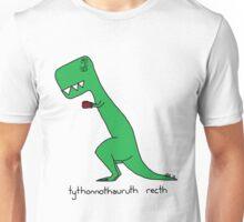 tythonnothauruth recth Unisex T-Shirt