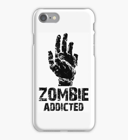 Zombie Addicted iPhone Case/Skin