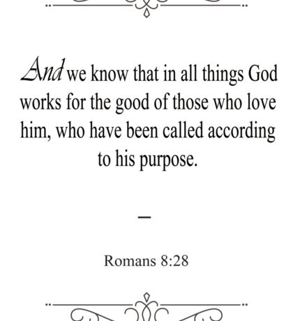 Romans 8:28 Bible Verse Sticker