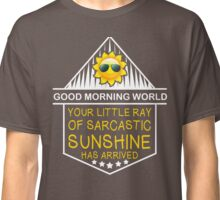 Good Morning World! Classic T-Shirt
