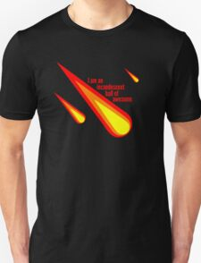 Incandescent Ball of Awesome T-Shirt