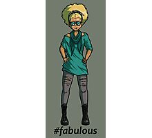 #fabulous Photographic Print