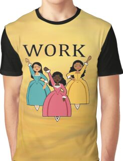 Sisters WORK! Graphic T-Shirt