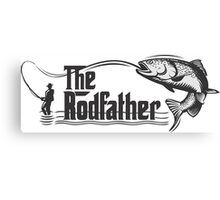 THE RODFATHER - fisherman Canvas Print