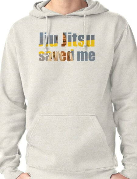 BJJ Saved My Life Motivational Pullover Hoodie