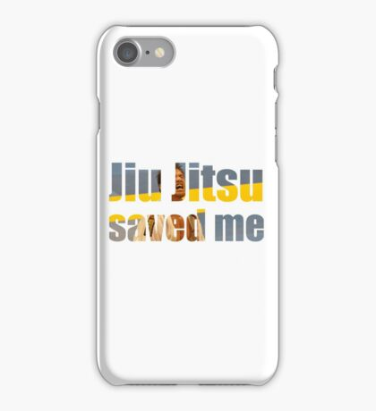 BJJ Saved My Life Motivational iPhone Case/Skin