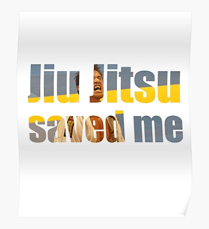 BJJ Saved My Life Motivational Poster