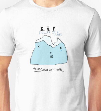 R.I.P. Polar Ice Caps Unisex T-Shirt