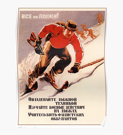 Soviet Propaganda - Everyone, Master Skis! (1942) Poster