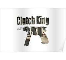 The Clutch King  Poster