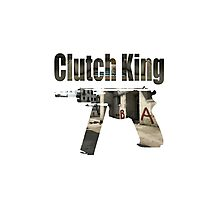 The Clutch King  Photographic Print