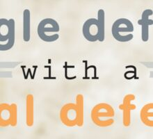 Never confuse a single defeat with a final defeat. - F. Scott Fitzgerald Sticker