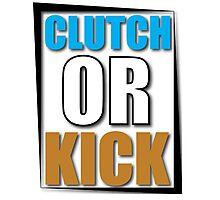 Clutch or Kick Photographic Print