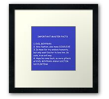 IMPORTANT MASTER FACTS Framed Print