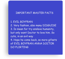 IMPORTANT MASTER FACTS Canvas Print