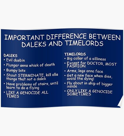 IMPORTANT DIFFERENCE BETWEEN TIMELORD AND DALEK Poster