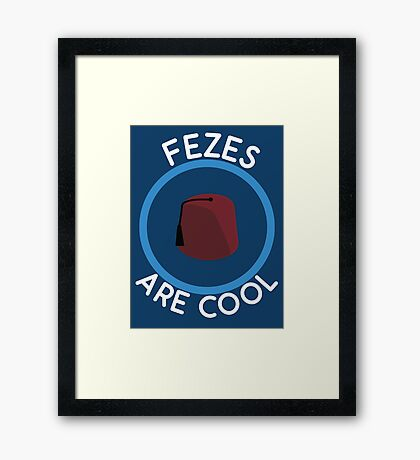 Doctor Who - Fezes are cool Framed Print