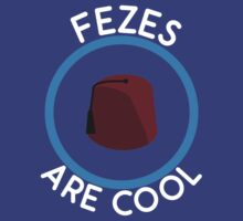 Doctor Who - Fezes are cool by televisiontees