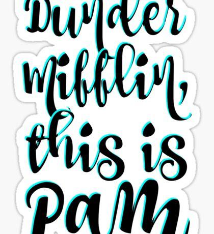 Dunder Mifflin, This is Pam Sticker