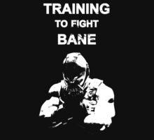 Training to Fight Bane T-Shirt