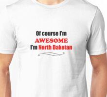North Dakota Is Awesome Unisex T-Shirt