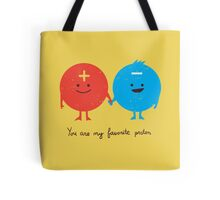You are my favorite proton Tote Bag