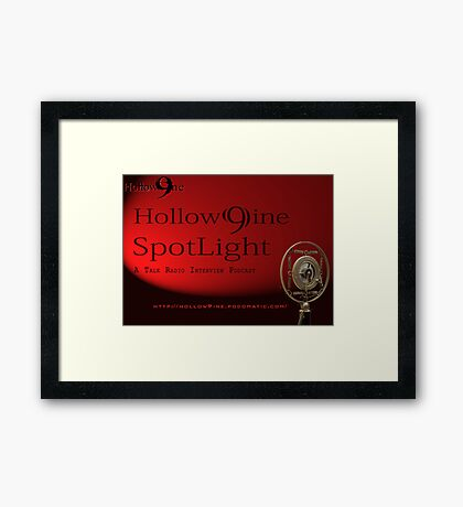 Hollow9ine_Spotlight Interview Podcast Framed Print