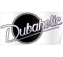 Dubaholic Poster