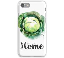 Cabbage. Home iPhone Case/Skin