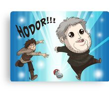 I Choose Hodor! Canvas Print