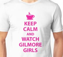 Keep Calm and Watch Gilmore Girls Unisex T-Shirt